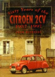 Sixty Years of the Citroen 2CV, 1937-1997