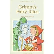 Grimm's Fairy Tales (Wordsworth Children's Classics)