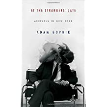 At the Strangers' Gate: Arrivals in New York
