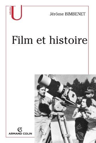 Film et histoire par Jérôme Bimbenet