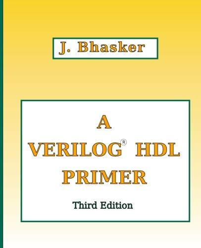 A Verilog Hdl Primer, Third Edition por J. Bhasker