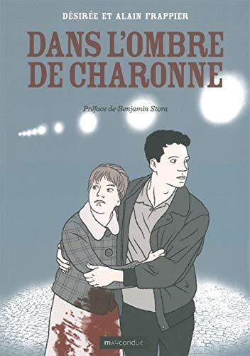 Dans l'ombre de Charonne: Un épisode de la Guerre d'Algérie