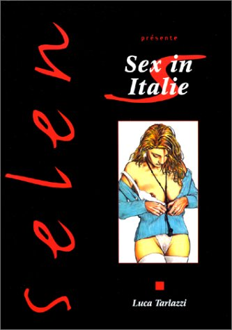 Selen, tome 1: Sex in Italie