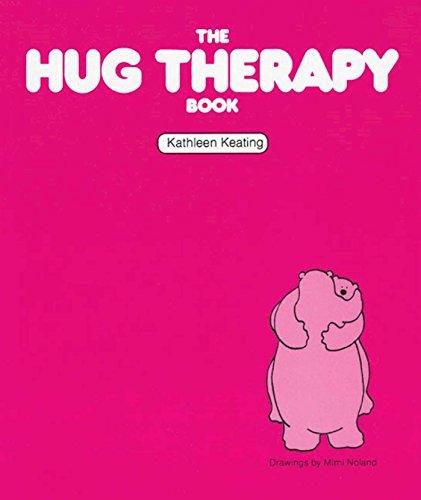 The Hug Therapy Book por Kathleen Keating