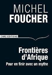 Frontières d'Afrique : Pour en finir avec un mythe