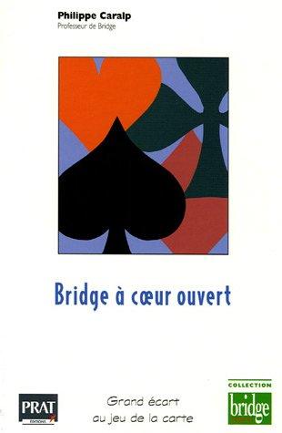 Bridge à coeur ouvert : Grand écart au jeu de la carte