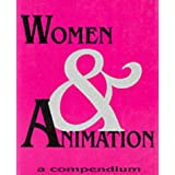 Women and Animation: A Compendium