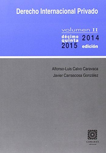Derecho internacional privado II. (15ª ed. - 2014 - 2015) por Alfonso-Luis Calvo Caravaca