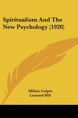 Spiritualism and the New Psychology (1920)