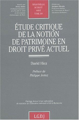 Etude de la notion de patrimoine en droit privé actuel
