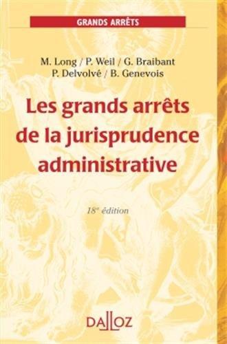 Les grands arrêts de la jurisprudence administrative - 18e éd.