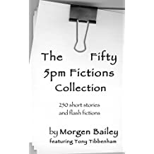 The Fifty 5pm Fictions Collection