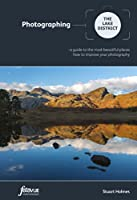 Photographing the Lake District (Fotovue Photographing Guide), Stuart Holmes