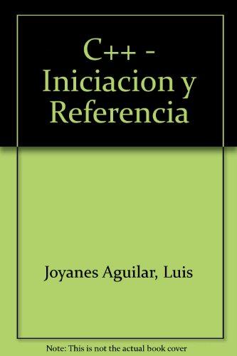 C++ - Iniciacion Y Referencia - por L. Joyanes Aguilar