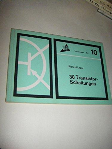 38 Transistor-Schaltungen