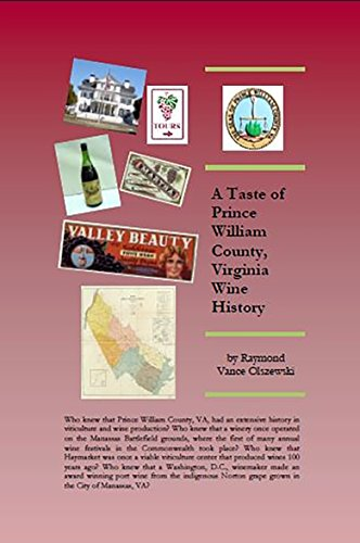 A Taste of Prince William County, Virginia Wine History (English Edition)