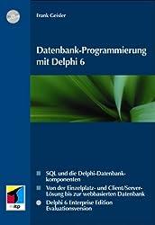Datenbank-Programmierung mit Delphi 6.