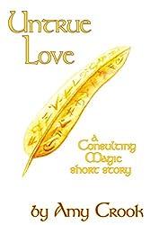Untrue Love (Consulting Magic) (English Edition)