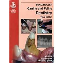 BSAVA Manual of Canine and Feline Dentistry (BSAVA British Small Animal Veterinary Association)