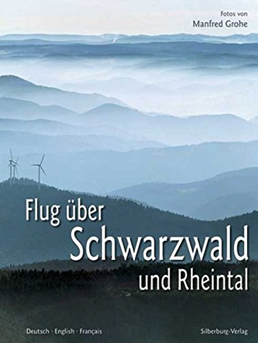 Preisvergleich Produktbild Flug über den Schwarzwald und Rheintal: Dt. /Engl. /Franz.