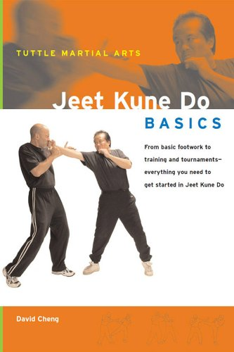 Jeet Kune Do Basics: Everything You Need to Get Started in Jeet Kune Do - from Basic Footwork to Training and Tournaments (Tuttle Martial Arts Basics) (English Edition) por David Cheng