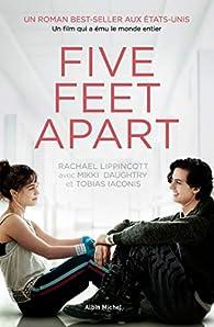 A cinq pieds de toi par Rachael Lippincott