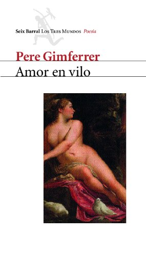 Amor en vilo por Pere Gimferrer