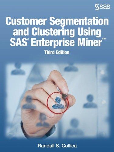 customer-segmentation-and-clustering-using-sas-enterprise-miner-third-ed