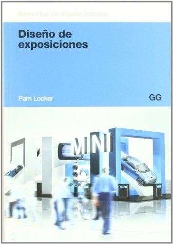 Diseño de exposiciones (Gg Diseño (gustavo Gili)) por Pam Locker