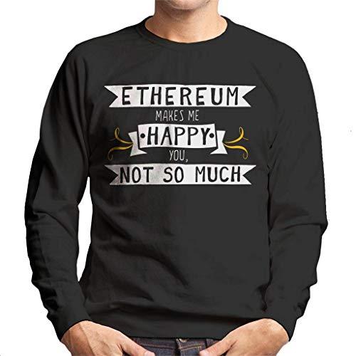 Ethereum Makes Me Happy You Not So Much Men's Sweatshirt