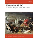[(Pharsalus 48 BC)] [ By (author) Simon Sheppard, Illustrated by Adam Hook ] [September, 2006]