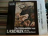 Die H?hlenbilder von Lascaux