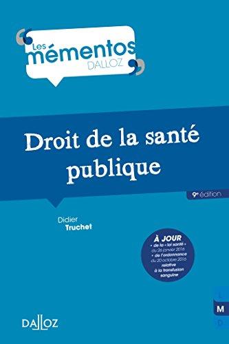 Droit de la santé publique - 9e éd.
