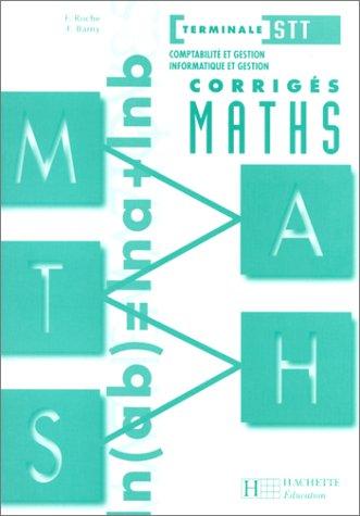 Maths, terminale STT CG-IC, corrigés