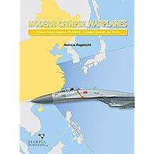 Modern Chinese Warplanes: Chinese Naval Aviation (Planaf) - Combat Aircraft and Untis