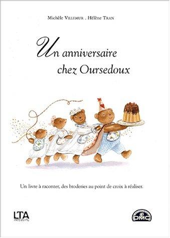 Un anniversaire chez Oursedoux