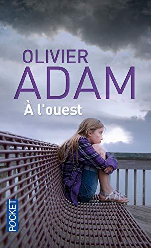 A l'ouest (Pocket) por Olivier Adam