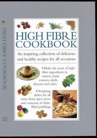 High Fibre Cook Book (Cook's Essentials)