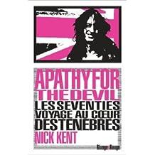 Apathy for the Devil de Nick Kent,Laurence Romance (Traduction) ( 4 septembre 2013 )