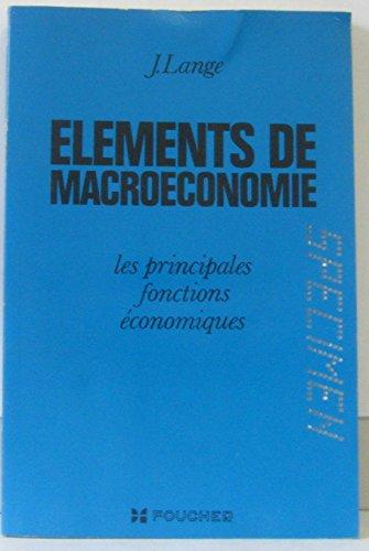 Element de Macroéconomie, les principales fonctions économiques (specimen) par Lange