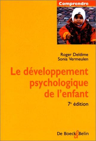 LE DEVELOPPEMENT PSYCHOLOGIQUE DE L'ENFANT par Sonia Vermeulen