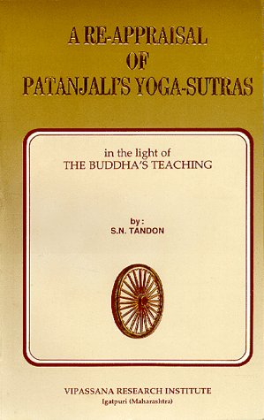 A re-appraisal of Patanjali's yoga-sutras in the light of the Buddha's teaching