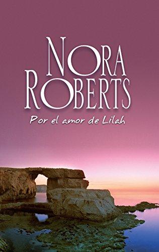 Por el amor de Lilah (Nora Roberts 'Los Calhoun')