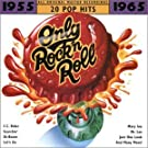 Only Rock'n Roll:[20 Pop Hits