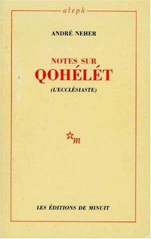 Notes sur Qohelet : L'ecclésiaste