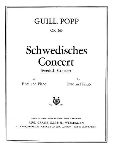 Schwedisches Konzert: op. 266. Flöte und Klavier.