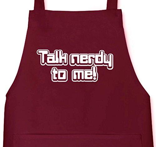 Shirtstreet24, Talk nerdy to me! Grillen Barbecue Grill Schürze Kochschürze Latzschürze, Größe: onesize,Burgund (Bbq-geek-schürze)