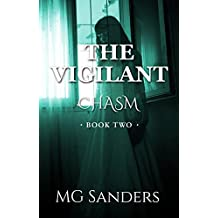 The Vigilant: Chasm: An Occult Thriller (The Vigilant Serial Book 2)