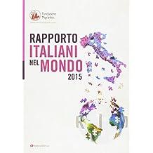 Rapporto italiani nel mondo 2015