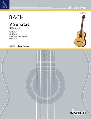3 Sonatas for Guitar: BWV 1001/ 1003/